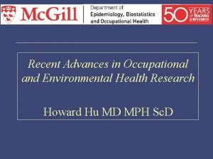 Recent Advances in Occupational and Environmental Health Research
