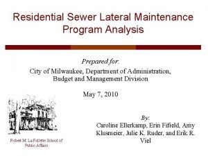 Residential Sewer Lateral Maintenance Program Analysis Prepared for