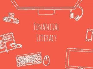 Financial Literacy Financial Aid Personal Finance Financial Aid