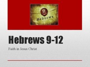 Hebrews 9 12 Faith in Jesus Christ video