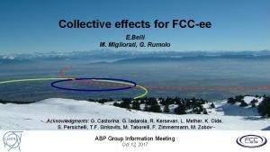 Collective effects for FCCee E Belli M Migliorati
