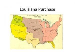 Louisiana Purchase Vocabulary Conestoga Wagon secede Western Territory
