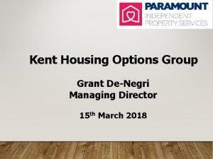 Kent Housing Options Group Grant DeNegri Managing Director