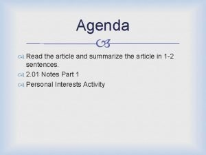 Agenda Read the article and summarize the article