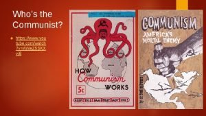 Whos the Communist https www you tube comwatch