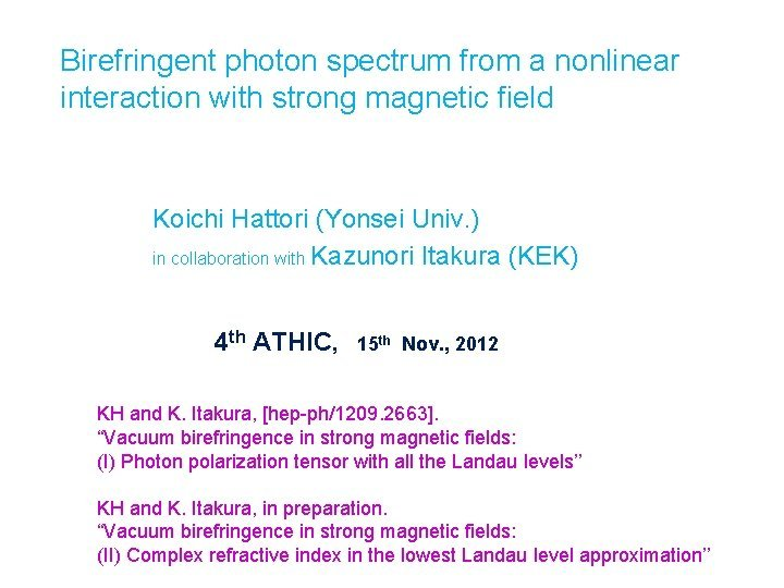 Birefringent photon spectrum from a nonlinear interaction with