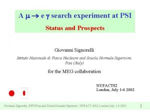 A e search experiment at PSI Status and