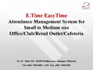 E Time Easy Time Attendance Management System for