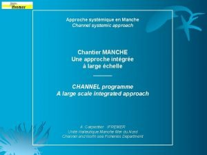 Approche systmique en Manche Channel systemic approach Chantier