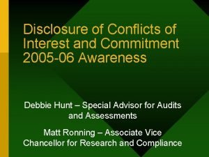 Disclosure of Conflicts of Interest and Commitment 2005