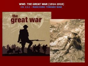 WWI THE GREAT WAR 1914 1918 CH 13