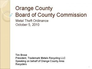 Orange County Board of County Commission Metal Theft