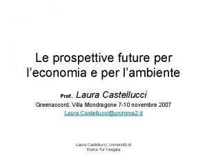Le prospettive future per leconomia e per lambiente