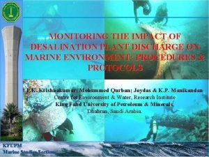 MONITORING THE IMPACT OF DESALINATION PLANT DISCHARGE ON