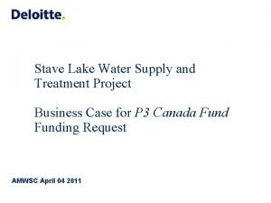Stave Lake Water Supply and Treatment Project Business