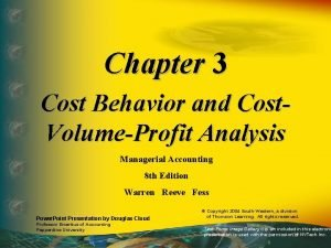 Chapter 3 Cost Behavior and Cost VolumeProfit Analysis