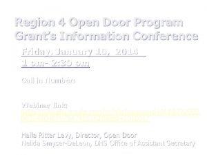 Region 4 Open Door Program Grants Information Conference