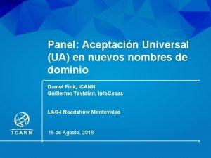 Panel Aceptacin Universal UA en nuevos nombres de