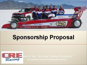 Sponsorship Proposal Home of the Worlds Fastest Roadster