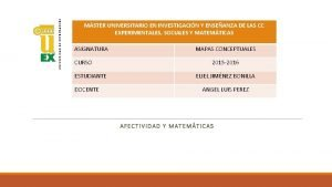 MSTER UNIVERSITARIO EN INVESTIGACIN Y ENSEANZA DE LAS