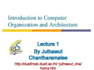 Introduction to Computer Organization and Architecture Lecture 1