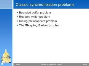 Classic synchronization problems 4 Bounded buffer problem 4