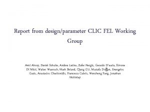Report from designparameter CLIC FEL Working Group Avni