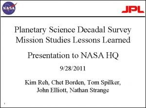 Planetary Science Decadal Survey Mission Studies Lessons Learned