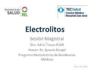 Electrolitos Sesin Magistral Dra Adria Tinoco R 1