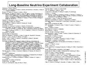 LongBaseline Neutrino Experiment Collaboration Alabama J Goon I