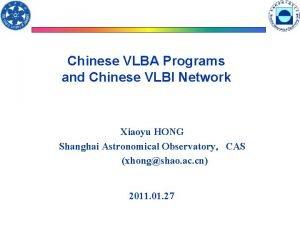 Chinese VLBA Programs and Chinese VLBI Network Xiaoyu