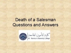Death of a Salesman Questions and Answers Miller