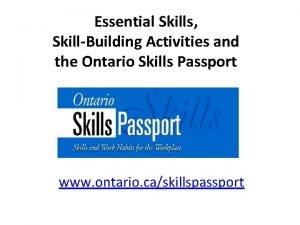 Essential Skills SkillBuilding Activities and the Ontario Skills
