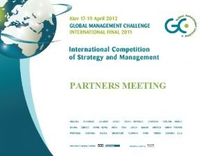 PARTNERS MEETING AGENDA 1 INTRODUCTION OF THE PARTNERS