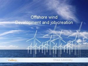 New Offshore Wind Tenders in Denmark Offshore wind