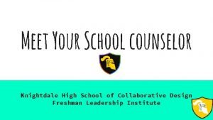 Meet Your School counselor Knightdale High School of