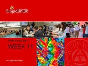 English language 3 WEEK 11 WEEK 11 Reading
