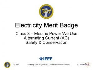 Electricity Merit Badge Class 3 Electric Power We