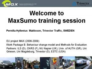 Welcome to Max Sumo training session Pernilla Hyllenius
