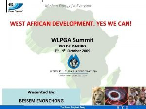 Modern Energy for Everyone WEST AFRICAN DEVELOPMENT YES