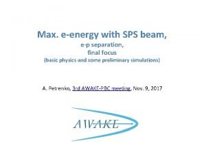 Max eenergy with SPS beam ep separation final
