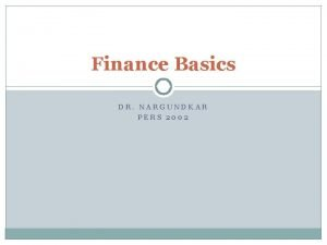Finance Basics DR NARGUNDKAR PERS 2002 Classification Corporate