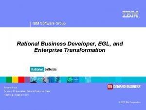 IBM Software Group Rational Business Developer EGL and