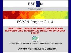 ESPON Project 2 1 4 TERRITORIAL TRENDS OF