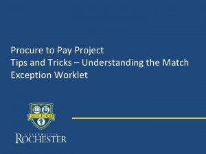 Procure to Pay Project Tips and Tricks Understanding
