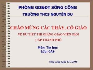 PHNG GDT SNG CNG TRNG THCS NGUYN DU