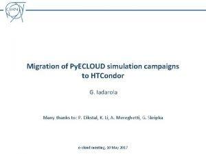 Migration of Py ECLOUD simulation campaigns to HTCondor