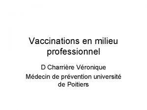 Vaccinations en milieu professionnel D Charrire Vronique Mdecin