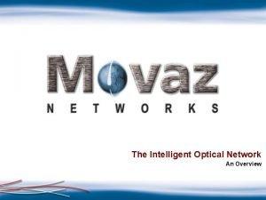 The Intelligent Optical Network An Overview Agenda Intelligent