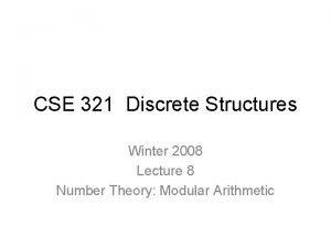 CSE 321 Discrete Structures Winter 2008 Lecture 8